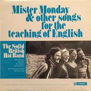 The Solid British Hat Band - Mister Monday & Other Songs For The Teaching Of English Download
