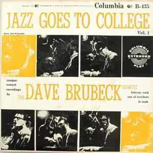 The Dave Brubeck Quartet - Jazz Goes To College - Vol. I Download