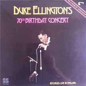Duke Ellington - Duke Ellington's 70th Birthday Concert Download