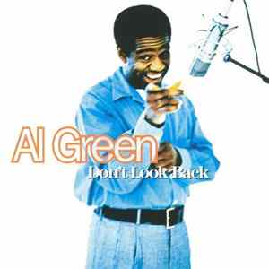 Al Green - Don't Look Back Download