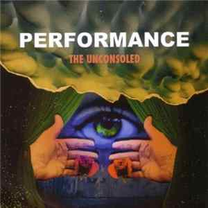 Performance - The Unconsoled Download