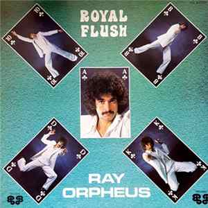 Ray Orpheus - Royal Flush Download