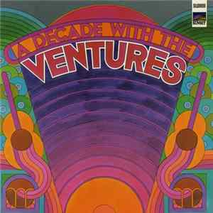 The Ventures - A Decade With The Ventures Download