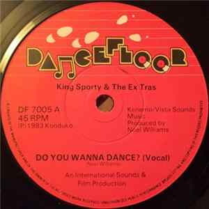 King Sporty & The Ex Tras - Do You Wanna Dance? Download