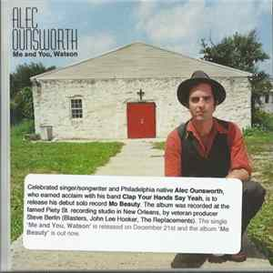Alec Ounsworth - Me And You, Watson Download