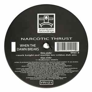 Narcotic Thrust - When The Dawn Breaks Download