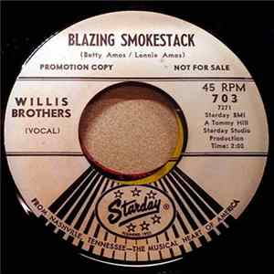The Willis Brothers - Blazing Smokestack / Too Early To Get Up Download