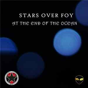 Stars Over Foy - At The End Of The Ocean Download