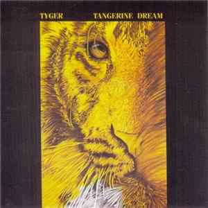 Tangerine Dream - Tyger Download
