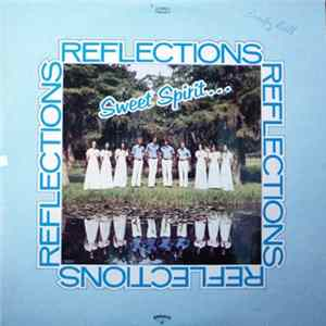 Sweet Spirit - Reflections Download