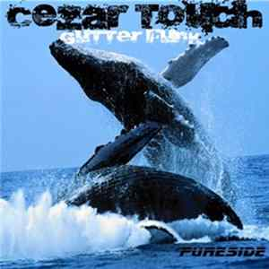 Cezar Touch - Cezar Touch - Believe That (Gutter Funk) Download