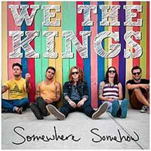 We The Kings - Somewhere Somehow Download