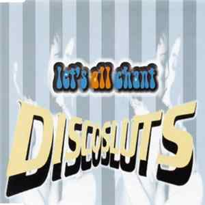 Discosluts - Let's All Chant Download