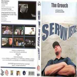 The Grouch - Servin' Justice Download
