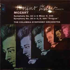 "Wolfgang Amadeus Mozart, Bruno Walter - Mozart: Symphony No. 40 In G Minor, K. 550 / Symphony No. 38 In D, K. 504 ""Prague"" Download"