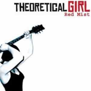 Theoretical Girl - Red Mist Download